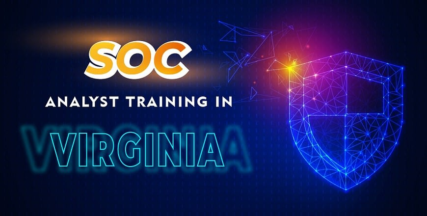 SOC Analyst Certification in Virginia