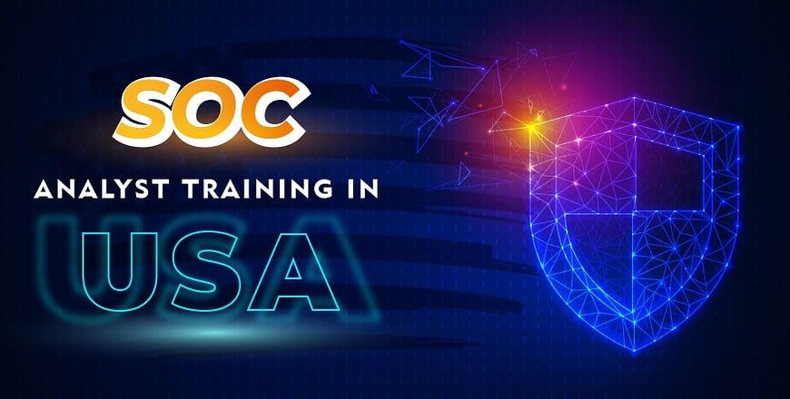 SOC Analyst Training in USA