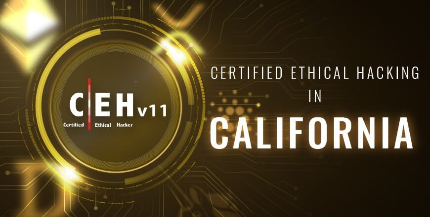Ethical Hacking in California