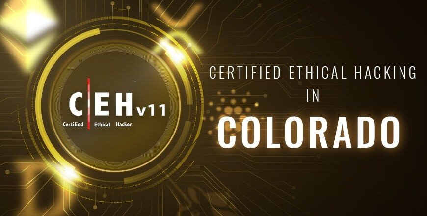 Ethical Hacking in Colorado