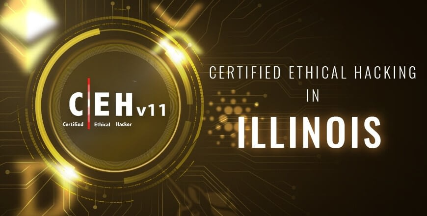 Ethical Hacking in Illinois