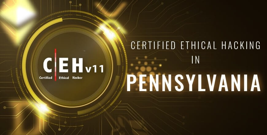 Ethical Hacking in Pennsylvaniaq